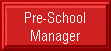 Pre-School Manager